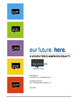 Our Future. Here.: A Vision for Champaign County