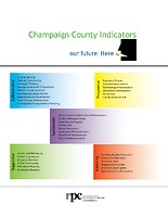 Our Future. Here. Champaign County Indicators