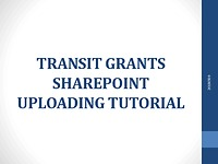 IDOT Transit Grants SharePoint Uploading Overview