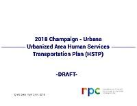 Champaign-Urbana Urbanized Area HSTP 2018 – Draft