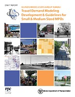 Travel Demand Modeling Development & Guidelines for Small and Medium Sized MPOs