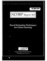 NCHRP Report 365: Travel Estimation Techniques for Urban Planning