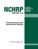 NCHRP Report 716 Travel Demand Forecasting: Parameters and Techniques